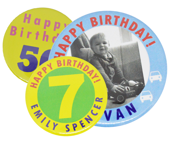 Badges and More for Birthday and Celebrations