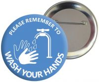Please Remember To Wash Your Hands Badge