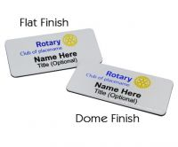 Choose either a flat finish or a domed finish