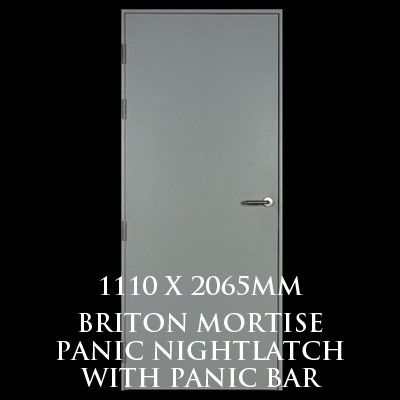 1110 x 2065mm Blank Single Personnel Door (Briton Mortise Panic Nightlatch with Panic Bar)