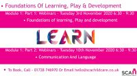Webinar: Module 1 : Early Years Training: Foundations of Learning, Play and Development.