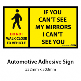 Safety Sign / Sticker - Can't See My Mirrors - Automotive Grade Adhesive