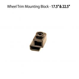 """Wheel Trim Mounting Block - 17.5"""" & 22.5"""" Trims"""