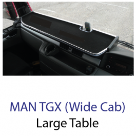 MAN TGX Wide Driver Cab Large Max Low Table