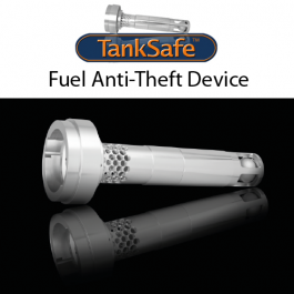 TankSafe Fuel Anti Theft Device Anti Syphon. Impregnable.